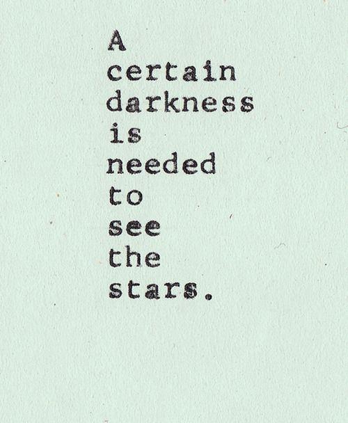 a escuridão e as estrelas ...