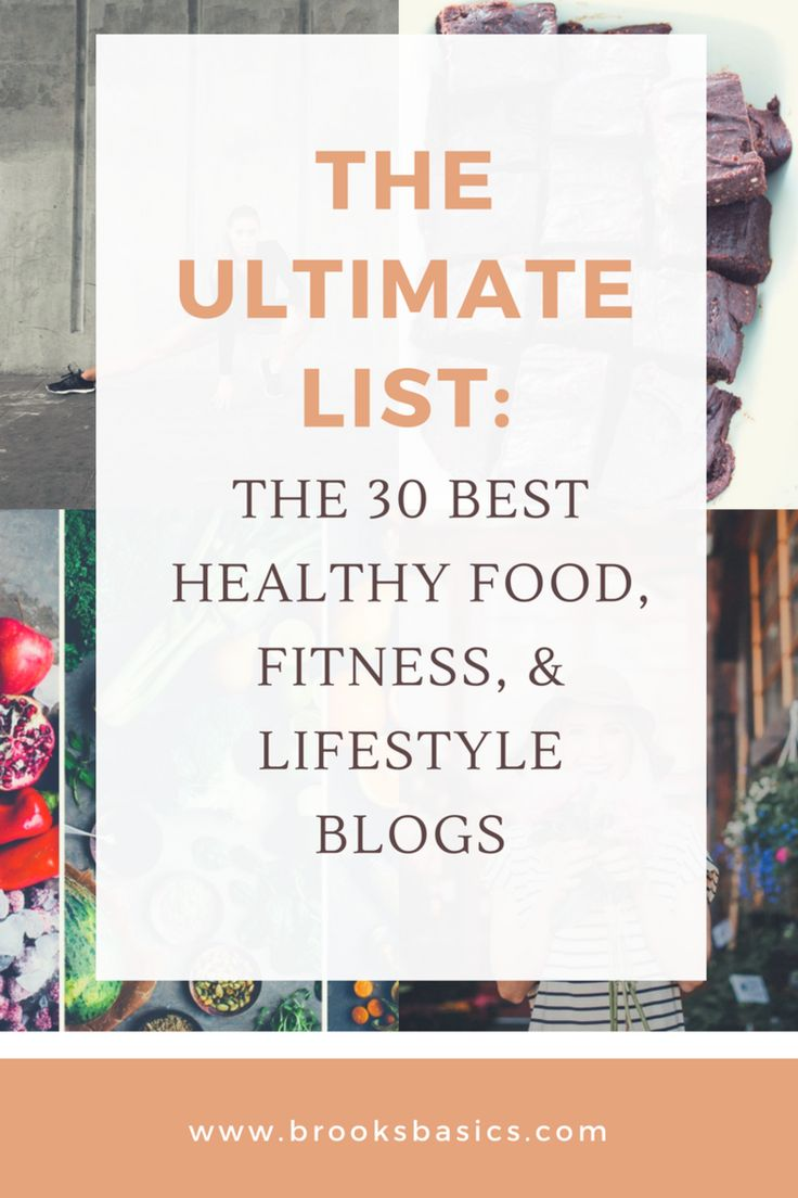 The Ultimate List: Healthy Food + Nutrition + Lifestyle Blogs