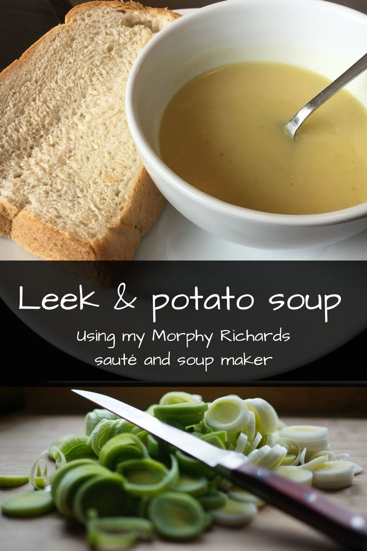 Leek & potato soup using my soup maker