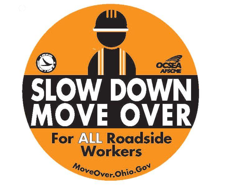 MoveOver Ohio #ODOT #MoveOver
