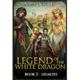 Legend of the White Dragon: Legacies (Kindle Edition)By Melanie Nilles