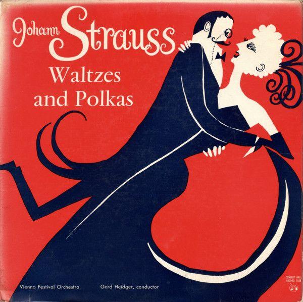 Johann Strauss*, Vienna Festival Orchestra, Gerd Heidger - Waltzes And Polkas at Discogs