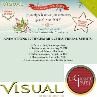 À partir du 1er décembre jusqu'au 12 décembre votre boutique optique, Visual Optique situé à Serris lance son grand jeu de concours de Noël. Pour jouer, récupérez chez Visual Serris ou téléchargez ...