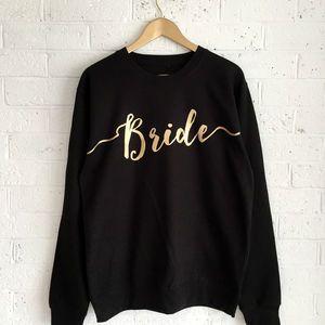 'Bride' Wedding Sweatshirt - women's fashion
