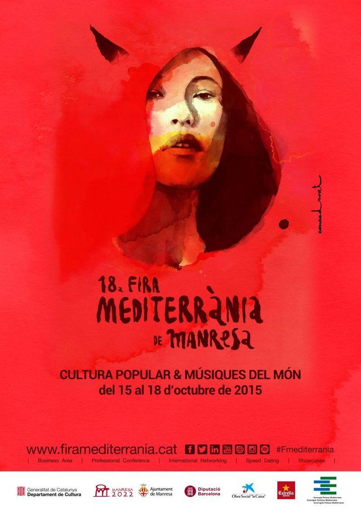 Cartell de la 18a Fira Mediterrània de Manresa, del 15 al 18 d'octubre de 2015 #setdimatge 16/10/2015 #mesdimatge www.firamediterrania.cat