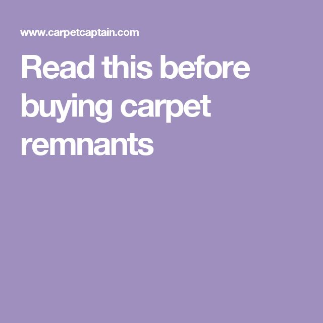 read this before buying carpet remnants