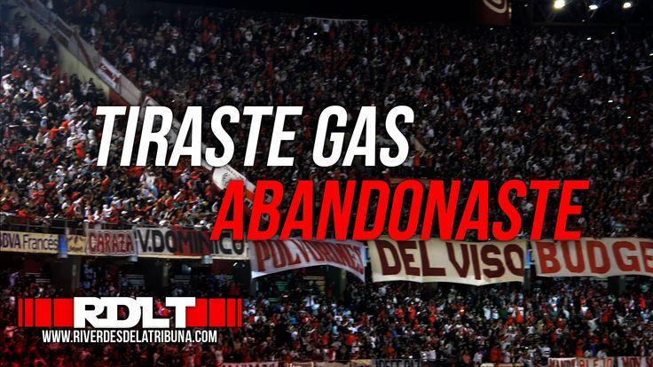 TIRASTE GAS... ABANDONASTE... (con letra)