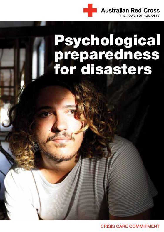 Being psychologically prepared goes hand-in-hand with being practically prepared for emergency situations | Red Cross Australia