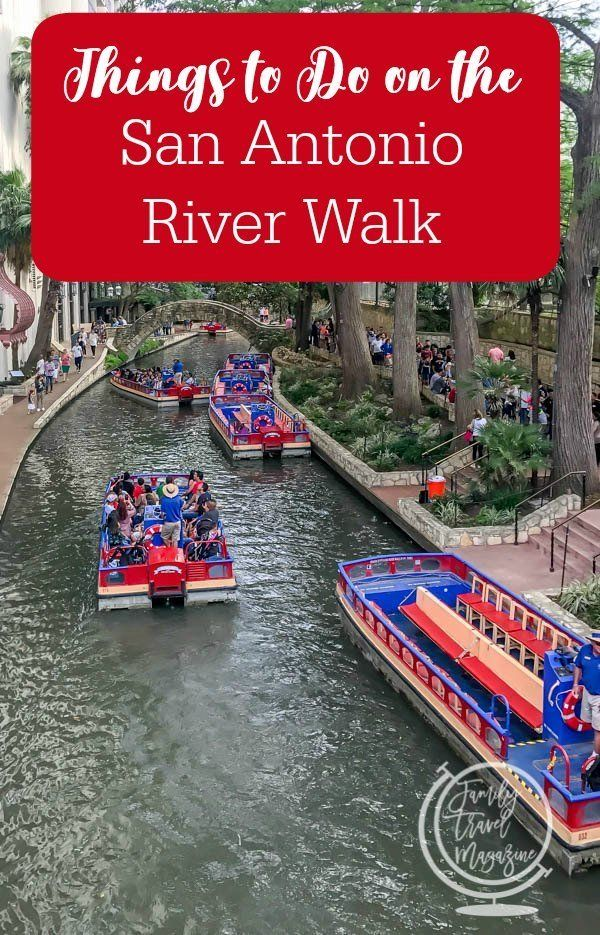 Family Things To Do On The San Antonio River Walk