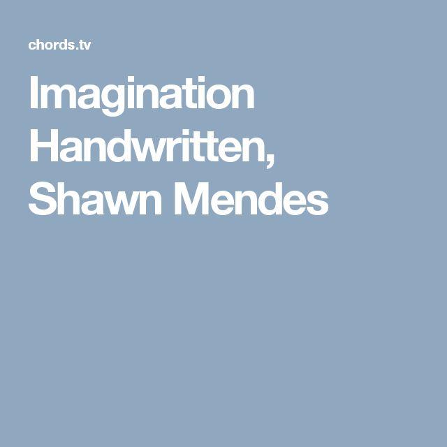 Imagination Handwritten, Shawn Mendes