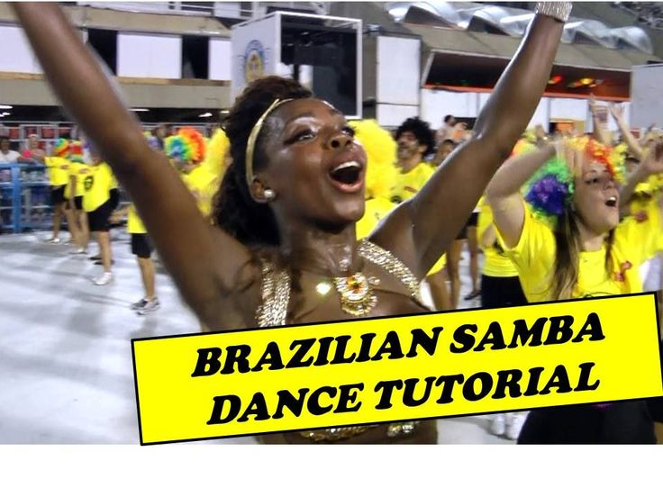 BRAZILIAN SAMBA DANCE TUTORIAL BY EGILI: HOW TO DANCE BRAZILIAN SAMBA ST...