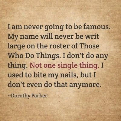 52 best Dorothy Parker images on Pinterest Dorothy parker - dorothy parker resume