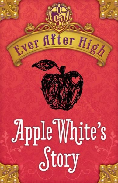 Ever After High: Apple White's Story - Apple doodle inspiration - I want to read these books they are about fairy tale characters kids in high school.