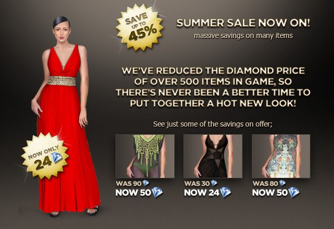 Fashion Week Live Summer Sale is now ON! We've reduced prices up to 45% off the diamond prices on tons of items. There's never been a better time to pick up a bargain in-game. Check it out now!