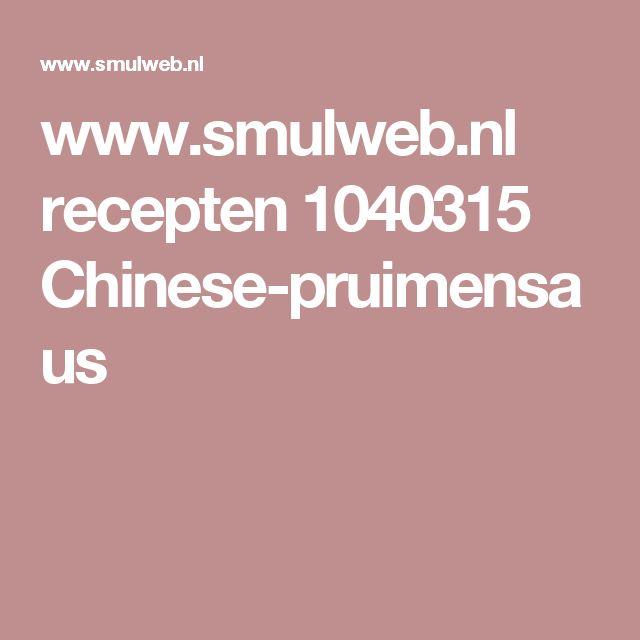 www.smulweb.nl recepten 1040315 Chinese-pruimensaus