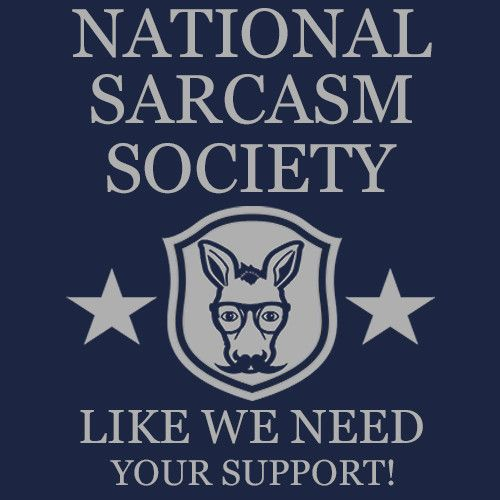 National Sarcasm Society T-Shirt Funny Cheap Tees TextualTees.com - 4