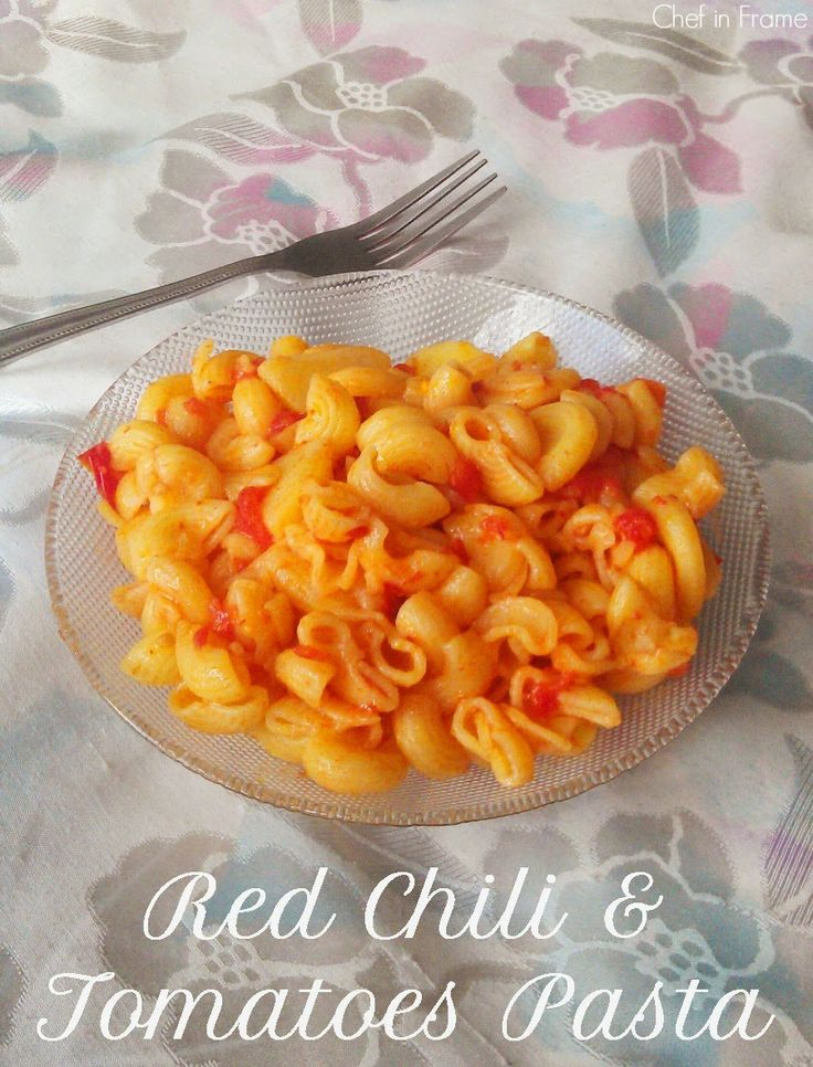 Hot and Spicy combo of red chili and whole red tomatoes goodness. Red Chili and Tomato Pasta Recipe.