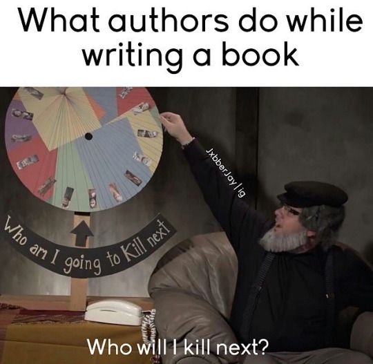 PLEASE READ THIS COMMENT!!!! I think this is inaccurate. Authors develop emotional attachments to their characters just like the readers. In a way, the author has to deal with more sadness from the death of a character than a reader does. An author envisions a life for their character, and it's painful to give them up. Authors HATE killing their characters. It's much harder for an author to kill a character in their novel than people like to imagine.