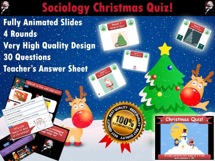 This professional quality download includes a 30 Question Christmas Quiz for Sociology Teachers.<br /> <br /> -Every slide features fun and engaging animations<br /> -The quiz has 4 rounds: general quiz, odd one out, multiple choice, true/false<br /> -It ...