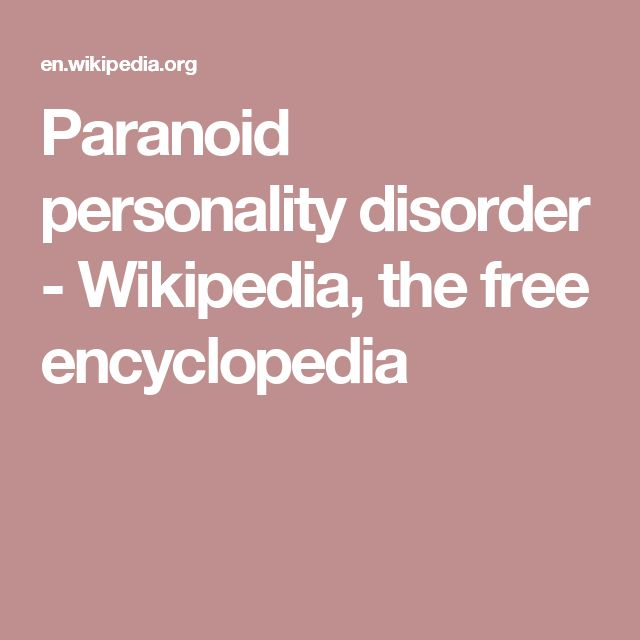 Paranoid personality disorder - Wikipedia, the free encyclopedia