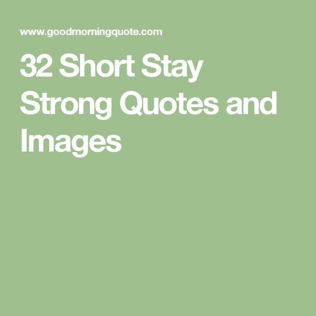 Persistence Motivational Quotes: 17 Best Stay Strong Quotes On Pinterest