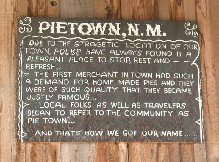 Pie Town | New Mexico Towns With Really Cool Names<--- A legit post but my first thought was that Dean would love living here.