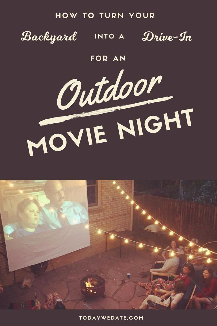 How To Easily Turn Your Backyard Into An Outdoor Movie Theater And Enjoy A Movie Date Nigh Backyard Movie Nights Diy Outdoor Movie Screen Backyard Movie Screen