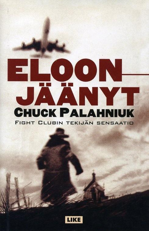 Chuck Palahniuk - Eloonjäänyt