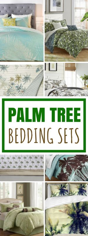 Palm Tree Bedding! Discover the best palm tree themed bedding sets including palm leaf comforters, duvet covers, quilts, and more.