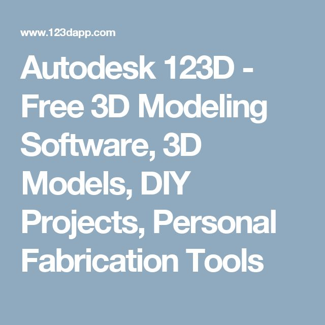 Superb Autodesk D Free D Modeling Software D Models DIY Projects Personal Fabrication