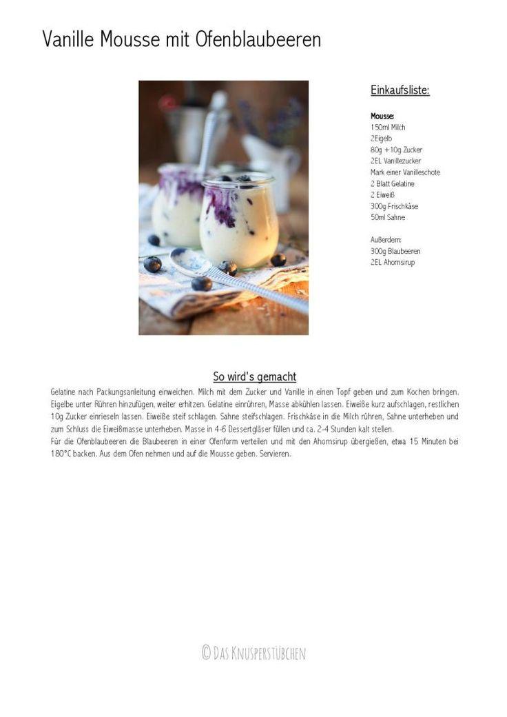 Vanille Mousse mit Ofenblaubeeren - Mousse with oven roasted Blueberries | Das Knusperstübchen