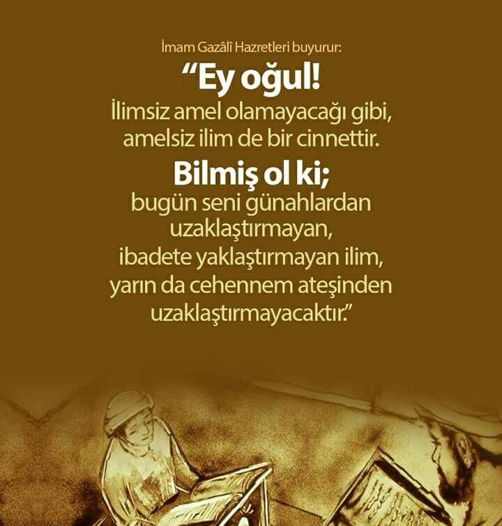 ✏ Ey oğul⚠  #imamgazali #gazali #söz #evlat #öğüt #nasihat #ilim #amel #günah #sevap #ibadet #ilim #cennet #cehennem #ateş #türkiye #ilmisuffa