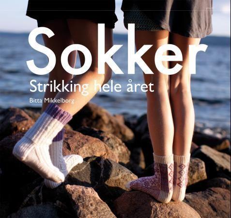 SOKKER STRIKKING HELE ÅRET - Mikkelborg, Bitta » ARK bokhandel