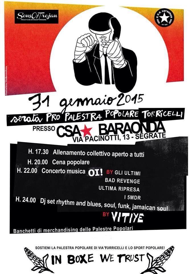 #Punk news:  IN BOXE WE TRUST: Serata pro palestra popolare di via Torricelli http://www.punkadeka.it/in-boxe-we-trust-serata-pro-palestra-popolare-di-via-torricelli/ Grande serata di sostegno allo sport popolare, in particolare alla palestra di via Torricelli, al C.S.A. Baraonda di Segrate (via Pacinotti 13, zona industriale), il 31 gennaio a partire dalle 17.30 con allenamento collettivo aperto a tutti con possibilità di fare la doccia, poi a seguire cena e ...