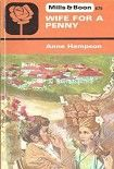 Жена за один пенни. Начните читать книги Хампсон Энн в электронной онлайн библиотеке booksonline.com.ua. Читайте любимые книги с мобильного или ПК бесплатно и без регистрации.