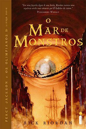 O Mar de Monstros ( Percy Jackson e os Olimpianos #2)   Autor: Rick Riordan   Editora: Intrínseca   Ano: 2009   Páginas: 304   Nota:   ...
