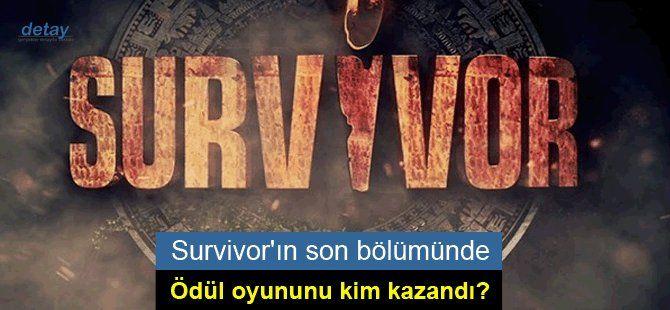 Survivor 2017'nin son bölümünde ödül oyununu kim kazandı?