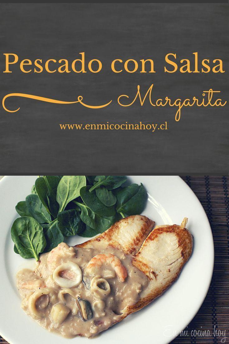 Pescado con salsa Margarita o salsa de marisco. Una salsa con base de vino blanco deliciosa y muy típica.