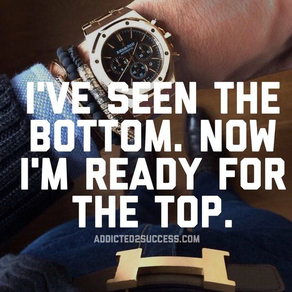 Inspirational Quotes On Pinterest: I've Seen The Bottom Now I'm Ready For The Top