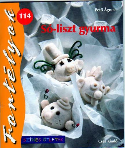 Fortélyok114 - Só-liszt gyurma - D Zs - Fortélyok - Picasa Webalbumok