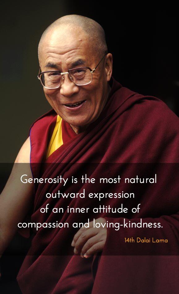 generosity ~ 14th dalai lama http://justdharma/s/k65gx