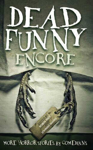 """Dead Funny Encore""  ***  Robin Ince and Johnny Mains  (2016)"