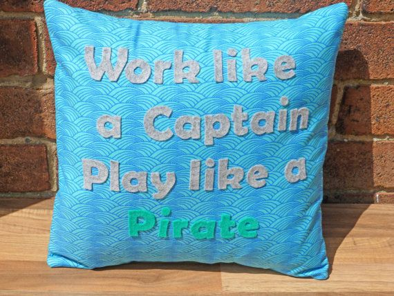 Decorative Cushion Pillow Play Pirate Quote by WhileLokiDreams, £30.00
