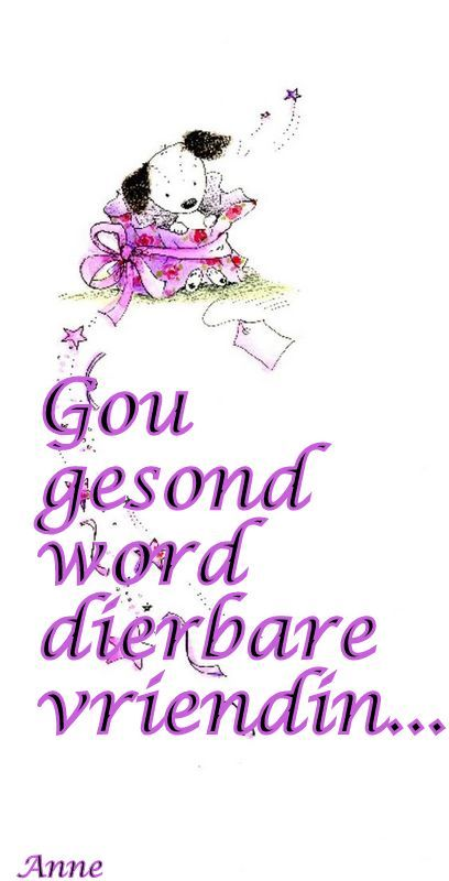 Gou gesond word Rita,  onthou net,  by is tough