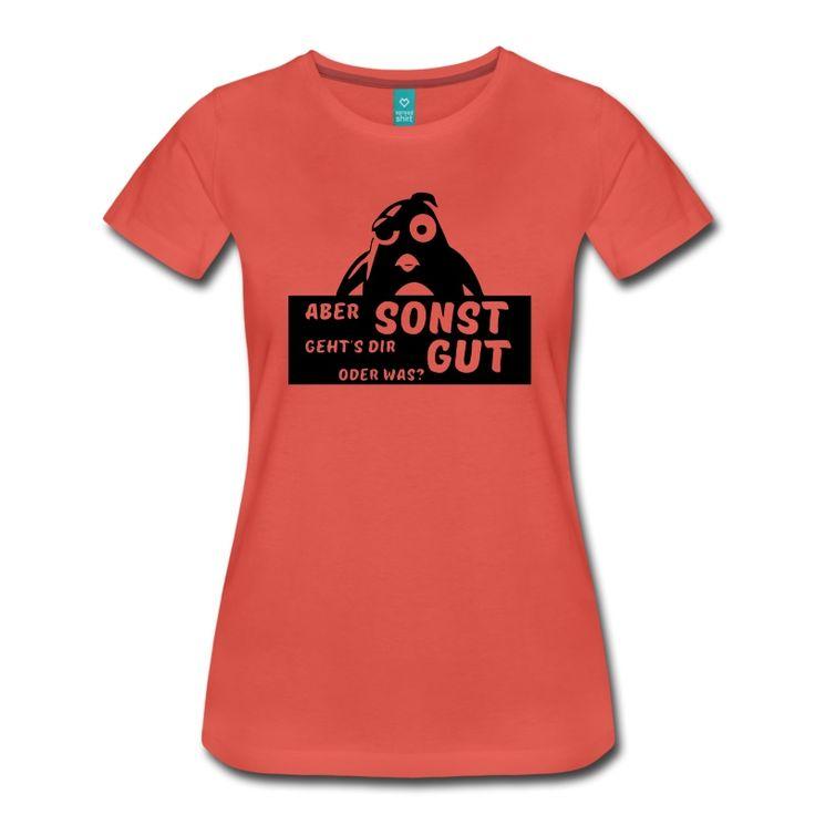 """Witzige Shirts und Geschenke für Pinguin- und Sprüchefreunde: """"Aber sonst geht's dir gut, oder was?"""" #pinguin #pinguine #vögel #tiere #cartoon #humor #fun #lustig #sprüche #shirts #geschenke #humor"""