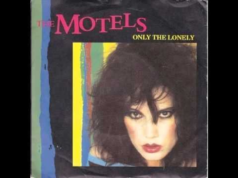 The Motels- Only The Lonely