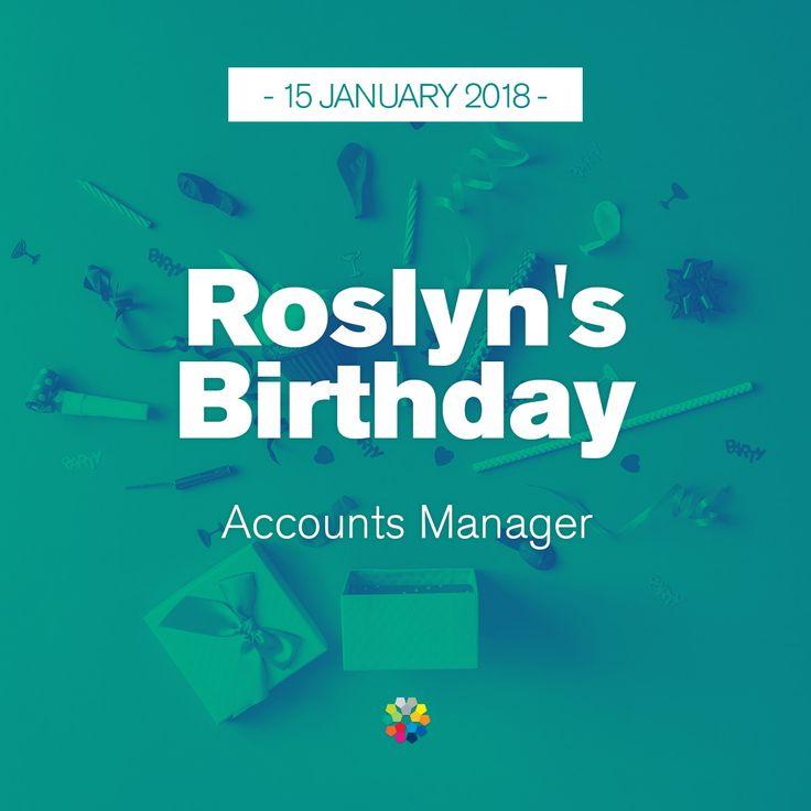 Have a wonderful birthday Roslyn! #birthday