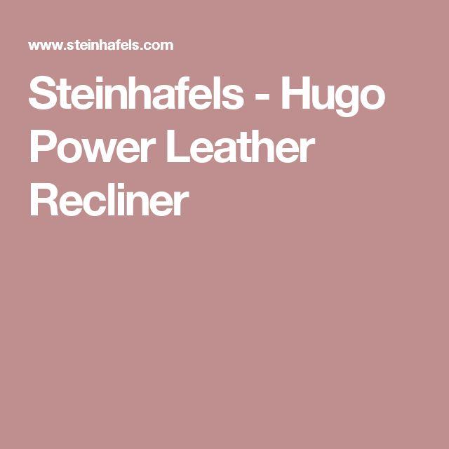 Steinhafels - Hugo Power Leather Recliner