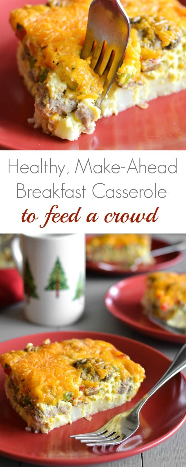 Healthy, Make-Ahead Sausage and Egg Breakfast Casserole Recipe - Perfect for overnight holiday guests!