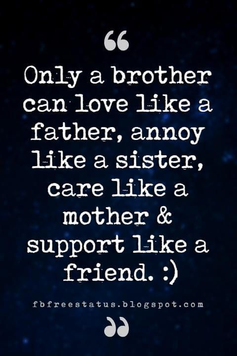 Quotes About Brothers Brother Quotes And Sibling Sayings Brother